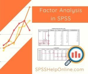 Factor Analysis in SPSS